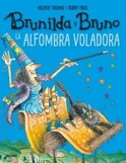 BRUNILDA Y BRUNO/LA ALFOMBRA VOLADORA / PAUL,...