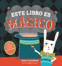 ESTE LIBRO ES MAGICO / EVANSON, ASHLEY