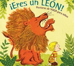 ERES UN LEON!/POSTURAS DE YOGA PARA NIÑOS / YOO,...