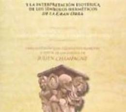 MISTERIO DE LAS CATEDRALES, EL Y LA INTERPRETACION...