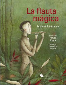 FLAUTA MAGICA, LA (UNALUNA) / EMERY, JEANNINE /  KINGA, ROFUSZ /   SCHIKANEDER, EMANUEL