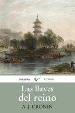 LLAVES DEL REINO, LAS / CRONIN, ARCHIBALD JOSEPH