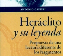 HERACLITO Y SU LEYENDA/PROPUESTA DE UNA LECTURA...