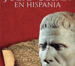 JULIO CESAR EN HISPANIA / NOVILLO LOPEZ, MIGUEL...