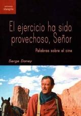 EJERCICIO HA SIDO PROVECHOSO SEÑOR, EL/PALABRAS...