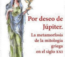 POR DESEO DE JUPITER/LA METAMORFOSIS DE LA...