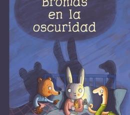 BROMAS EN LA OSCURIDAD / KULOT-FRISCH, DANIELA