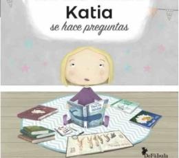 KATIA SE HACE PREGUNTAS / BARRUE, JUDITH /...