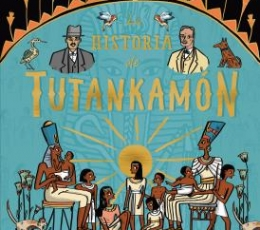 LA HISTORIA DE TUTANKHAMON / CLEVELAND-PECK,...