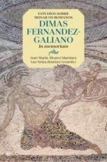 ESTUDIOS SOBRE MOSAICOS ROMANOS/DIMAS FERNANDEZ...