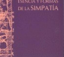 ESENCIA Y FORMAS DE LA SIMPATIA / MAX SCHELER