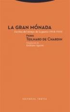 GRAN MONADA, LA / TEILHARD DE CHARDIN, PIERRE