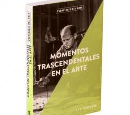 MOMENTOS TRASCENDENTALES EN EL ARTE / CHESHIRE,LEE