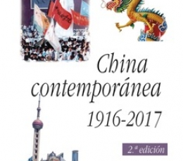 CHINA CONTEMPORANEA 1916-2017 / MORENO, JULIA