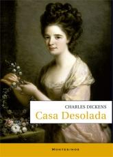 CASA DESOLADA (MONTESINOS) / DICKENS, CHARLES JOHN...