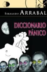 DICCIONARIO PÁNICO / FERNANDO ARRABAL