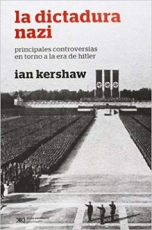 DICTADURA NAZI, LA / IAN KERSHAW