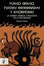 FUEGO GRIEGO FLECHAS ENVENENADAS Y ESCORPIONES /LA...