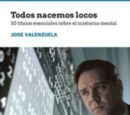 TODOS NACEMOS LOCOS /50 TITULOS ESENCIALES SOBRE...
