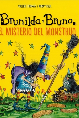"""BRUNILDA Y BRUNO /EL MISTERIO DEL MONSTRUO """"T"""" / PAUL, KORKY /  THOMAS, VALERIE"""