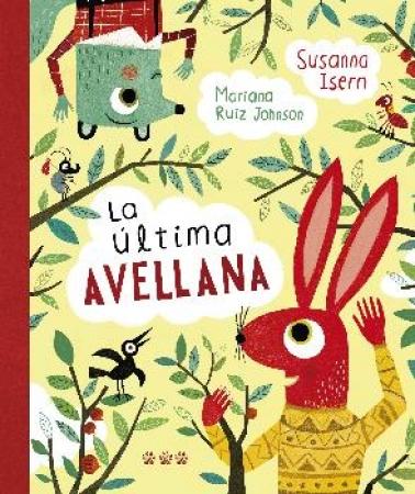 ULTIMA AVELLANA, LA / ISERN, SUSANNA /  RUIZ JOHNSON, MARIANA