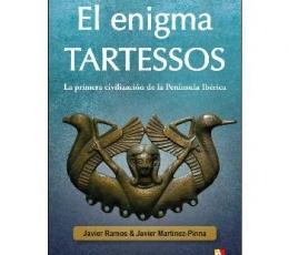 ENIGMA TARTESSOS, EL /LA PRIMERA CIVILIZACION DE...