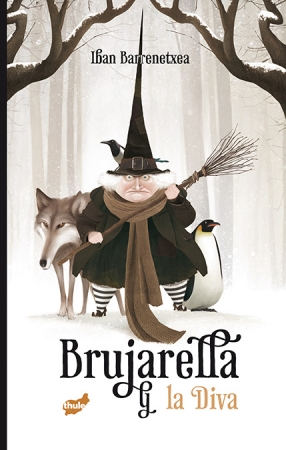 BRUJARELLA Y LA DIVA / BARRENETXEA, IBAN