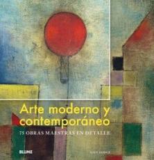 ARTE MODERNO Y CONTEMPORÁNEO /75 OBRAS MAESTRAS EN...