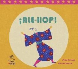 ALE-HOP ! / HENAFF, CAROLE / SERRANO, PEPE