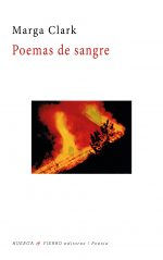 POEMAS DE SANGRE / CLARK, MARGA