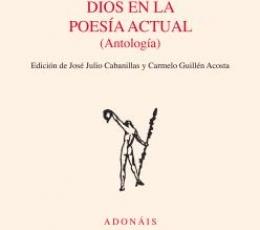 DIOS EN LA POESIA ACTUAL (ANTOLOGIA) / CABANILLAS,...