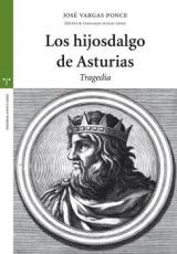 HIJOSDALGO DE ASTURIAS, LOS /TRAGEDIA / VARGAS...