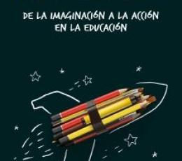IMAGINACCION /DE LA IMAGINACION A LA ACCION EN LA...