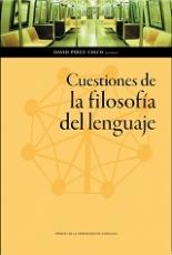 CUESTIONES DE LA FILOSOFIA DEL LENGUAJE / PEREZ...