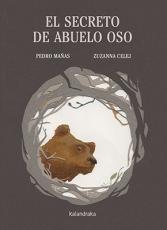 EL SECRETO DE ABUELO OSO / MAÑAS ROMERO, PEDRO