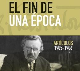FIN DE UNA ÉPOCA, EL /ARTÍCULOS 1905-1906 /...