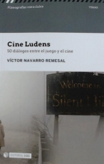 CINE LUDENS /50 DIALOGOS ENTRE JUEGO Y CINE /...