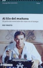 AL FILO DEL MAÑANA /50 PELICULAS ESENCIALES DE...