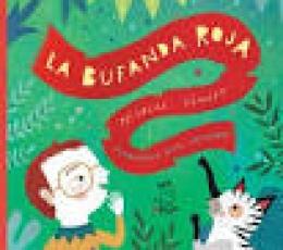 LA BUFANDA ROJA / RUIZ JOHNSON, MARIANA/ SCHUFF,...