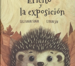 ERICITO Y LA EXPOSICION / BAHAR SUNAR, OZGE / SEN,...