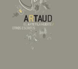ARTE Y LA MUERTE, EL /OTROS ESCRITOS / ARTAUD,...