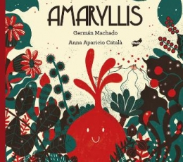 AMARYLLIS / MACHADO, GERMAN / APARICIO CATALA,...