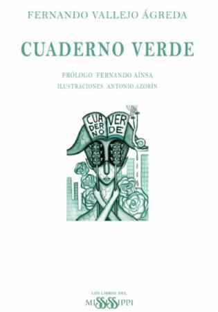 Fernando Vallejo Ágreda  /CUADERNO VERDE