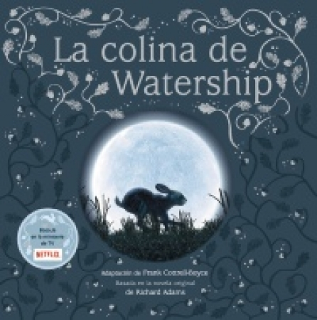 LA COLINA DE WATERSHIP / COTTTRELL-BOYCE, FRANK