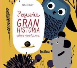 PEQUEÑA GRAN HISTORIA SOBRE MAÑANA / KIRALY, REKA