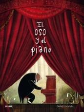 EL OSO Y EL PIANO / LITCHFIELD, DAVID