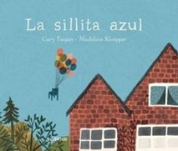 LA SILLITA AZUL / FAGAN, CARY / KLOEPPER, MADELINE