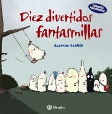 DIEZ DIVERTIDOS FANTASMILLAS / GOHLICH, SUSANNE