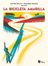 BICICLETA AMARILLA, LA /UNA INCURSIÓN POÉTICA...