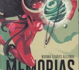 MEMORIAS DEL PLANETA EXTRAÑO / FLORES ALLENDE,...